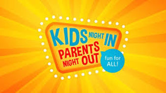 Kids Night in Parents Night Out